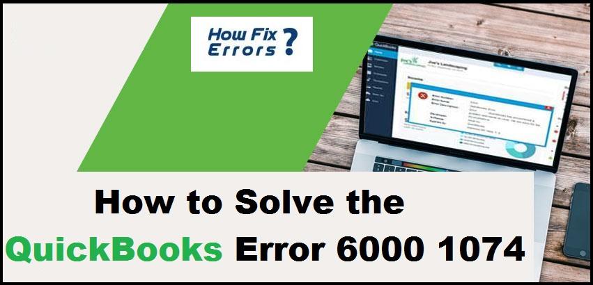 QuickBooks Error 6000 1074