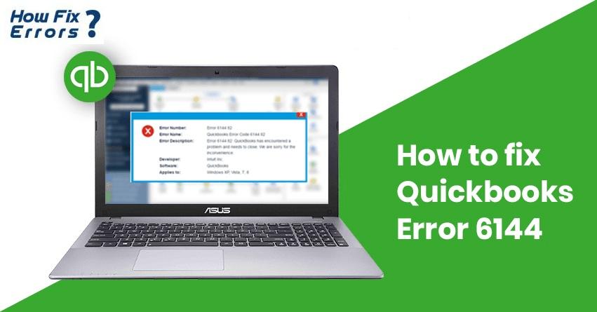 QuickBooks Error Code 6144