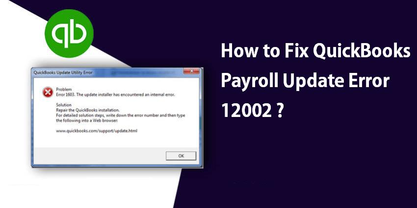 QuickBooks Payroll Update Error 12002