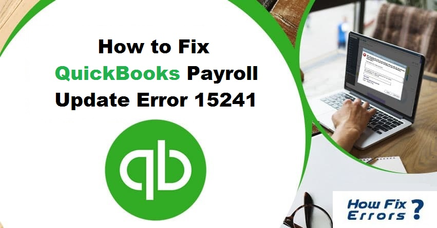 QuickBooks Payroll Update Error 15241