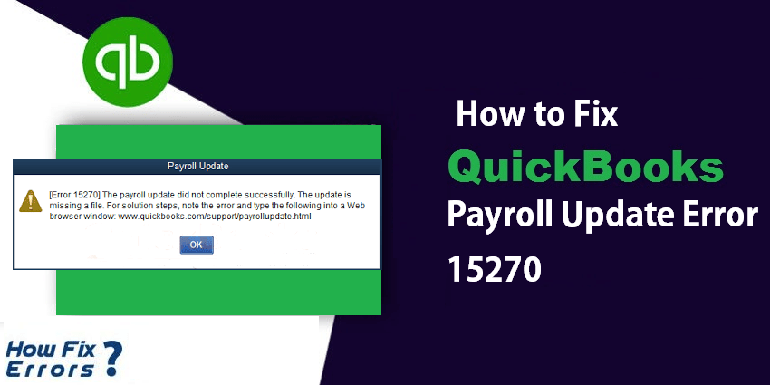 QuickBooks Payroll Update Error 15270