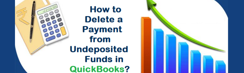 Delete a Payment from Undeposited Funds in QuickBooks