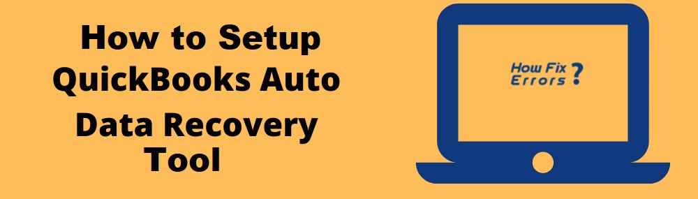 QuickBooks Auto Data Recovery.