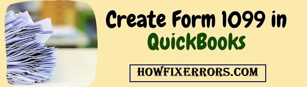 Create Form 1099 in QuickBooks.
