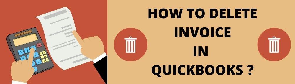 HOW TO DELETE INVOICE IN QUICKBOOKS