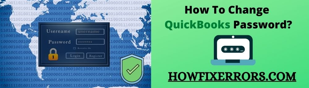 How To Change QuickBooks Password_