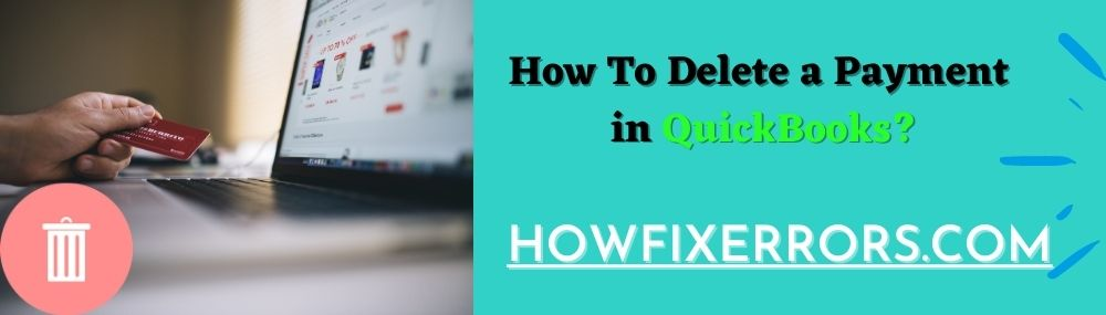 How To Delete a Payment in QuickBooks_