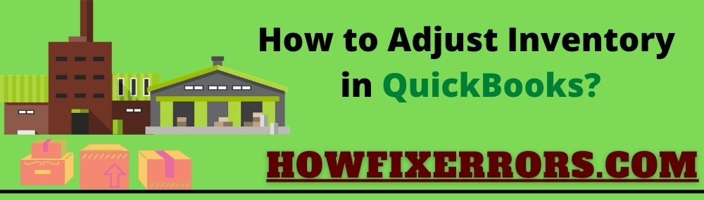 How to Adjust inventory in QuickBooks