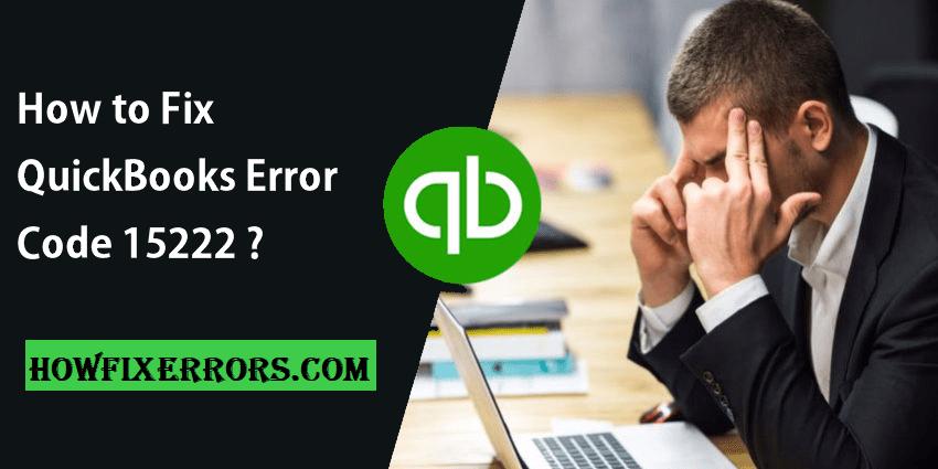 QuickBooks Error Code-15222