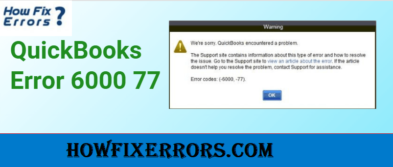 QuickBooks-Error-Code 6000-77