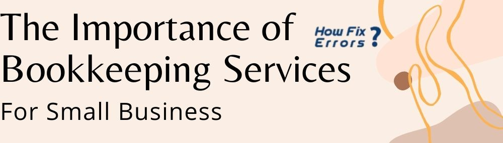 The Importance of Bookkeeping Services